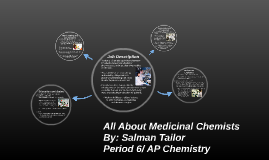 All About Medicinal Chemists
