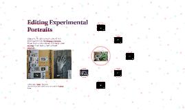 Editing Experimental Portraits