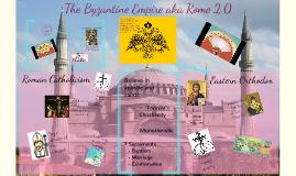 The Byzantine Empire aka Rome 2.0