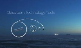 Classroom Technology Tools