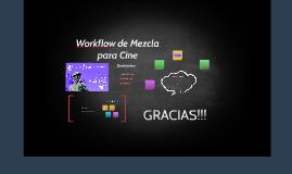 Workflow de Mezcla para Cine - LAC 2018