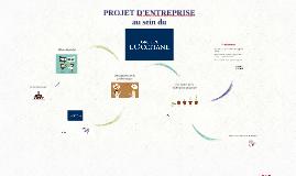 Projet d'entreprise au sein du Groupe L'Occitane
