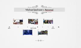 Michael Jackson v. Beyoncé