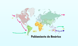 Copy of Poblamiento de América (TdC)