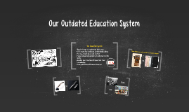 Our Outdated Education System
