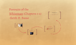 Portraits of the Whiteman (Chapters 1-3)