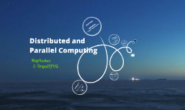 Distributed and Parallel Processing