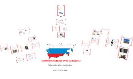 Copy of Comment négocier avec les Russes ?