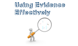 Copy of Using Evidence Effectively