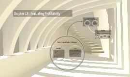 Chapter 18 : Evaluating Profitability