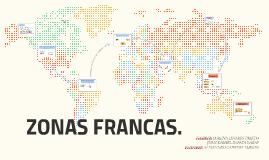 ZONAS FRANCAS.