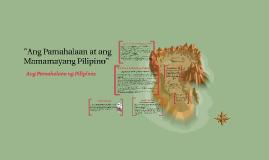 Ang Pamahalaan at Ang