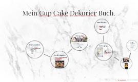 Mein Cup Cake Dekorier Buch.