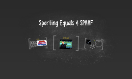 Sporting Equals & SPAAF