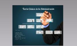 Teoría de la Administración Clásica