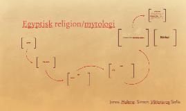 Egyptisk religion/mytologi
