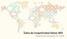 Índice de Competitividad Global: WEF