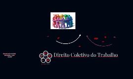 Copy of Direito Coletivo do Trabalho