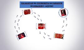 Copy of KALAGAYAN NG EKONOMIYA SA PANAHON NI CORAZON C. AQUINO