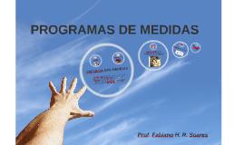 MEDIDAS E AVALIAÇÃO - Programas de Medidas