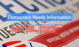 Democracy Needs Information
