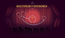 Copy of MULTIPLOS Y DIVISORES