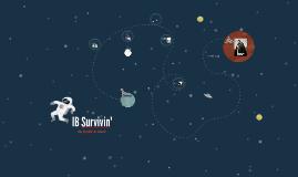 IB Survivin'