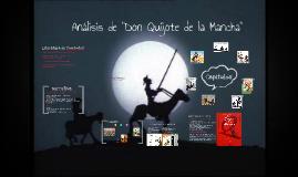"""Copy of Análisis de """"Don Quijote de la Mancha"""""""