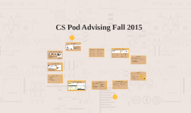 CS Pod Advising Fall 2015