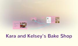 Kara and Kelsey's Bake Shop
