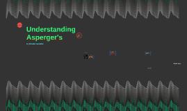 Understanding Asperger's