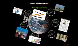 Copy of Desarrollo economico