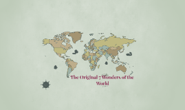 The Original 7 wonders of the Ancient Worl