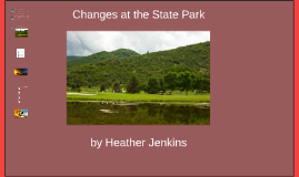 Changes at the State Park