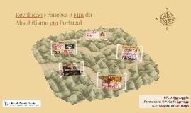Revolução Francesa e Fim do Absolutismo em Portugal