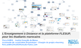 L'Enseignement à distance et la plateforme FLESUP, pour les