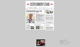 SISTER DOROTHY STANG