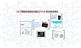 la termodinamica y la economia