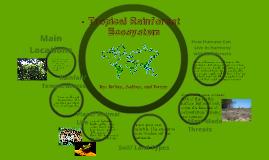 Tropical Rainforest Ecosystem by bailey jones on Prezi