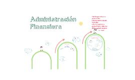 3. Administración Financiera