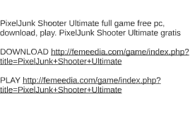 PixelJunk Shooter Ultimate full game free pc, download, play