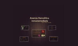 Anemia Hemolítica inmunomediada