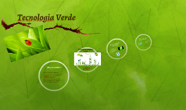 Copy of Tecnologia Verde
