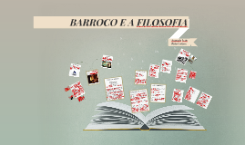 BARROCO E A FILOSOFIA