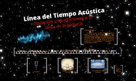 Copy of Línea del Tiempo Acústica