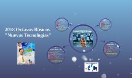 """2018 Octavos Básicos: Elección Temas """"Nuevas Tecnologías"""""""