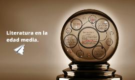 Copy of Literatura en la edad media.