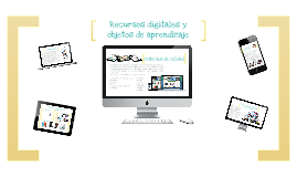 Recursos educativos digitales y Objetos de aprendizaje