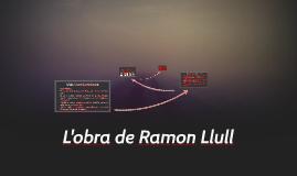 L'obra de Ramon Llull