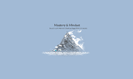 Mastery & Mindset